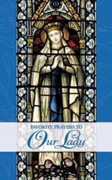 Favorite Prayers to Our Lady - eBook