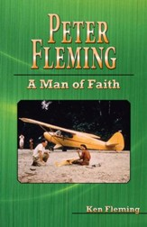 Peter Fleming: A Man of Faith