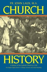 Church History: A History of the Catholic Church to 1940 - eBook