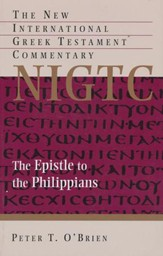 The Epistle to the Philippians: The New International Greek  Testament Commentary [NIGTC]