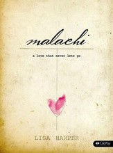 Malachi: A Love That Never Lets Go, Member Book