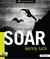 Soar: Are You Ready to Accept God's Power?, DVD Leader Kit