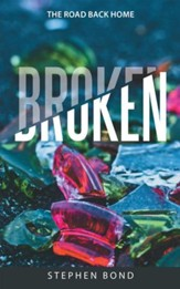 Broken: The Road Back Home - eBook