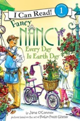 Fancy Nancy: Every Day Is Earth Day
