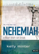 Nehemiah: A Heart That Can Break Member Book