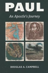 Paul: An Apostle's Journey