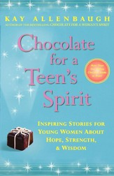 Chocolate for a Teen's Spirit: Inspiring Stories for Young Women About Hope, Strength, and Wisdom - eBook