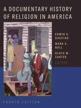 A Documentary History of Religion in America