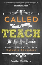 Called to Teach: Daily Inspiration for Catholic Educators - eBook