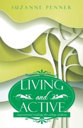 Living and Active: Inspirational Readings for College Students - eBook