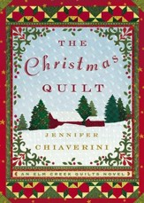 The Christmas Quilt: An Elm Creek Quilts Novel - eBook