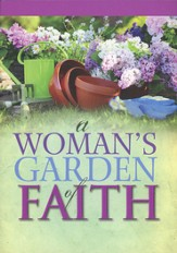 A Women's Garden of Faith - Slightly Imperfect