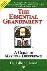 Essential Grandparent: A Guide to Making a Difference