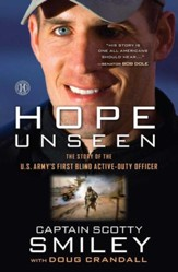 Hope Unseen: The Truimphant Faith of Scotty Smiley - eBook