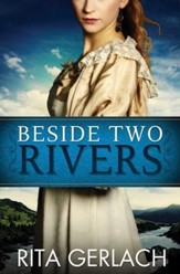 Beside Two Rivers - eBook