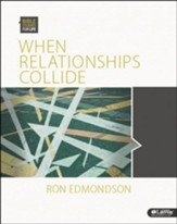 Bible Studies for Life: When Relationships Collide, Member Book