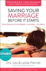 Saving Your Marriage Before It Starts Workbook for Women, Revised