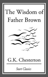 The Wisdom of Father Brown - eBook