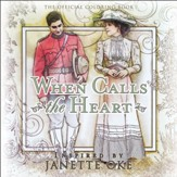 When Calls the Heart: The Official Coloring Book