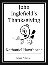 John Inglefield's Thanksgiving -  eBook