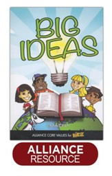 Big Ideas: Alliance Core Values for Kidz