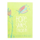 Hope Shines, Journal