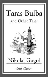 Taras Bulba: And Other Tales - eBook
