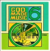 God Made Music Grade 6, Volume 2 CD