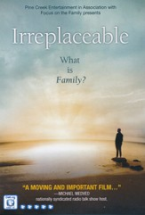 Irreplaceable: What is Family? DVD