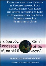 The Gospel of Luke in Seven Languages: Polish, Italian, German, English, Spanish, French and Russian, Paperback