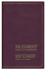 Swedish - English NKJV Bilingual New Testament with Psalms and Proverbs