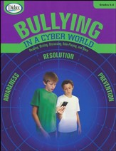 Bullying in a Cyber World, Grades 6-8