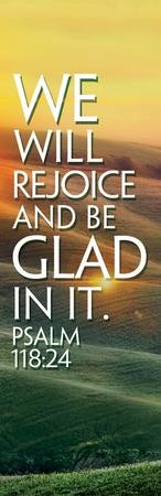 We Will Rejoice (Psalm 118:24) Vinyl Banner