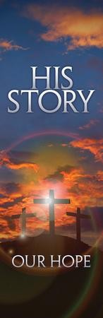 His Story, Our Hope Vinyl Banner