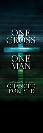 One Cross One Man Vinyl Banner
