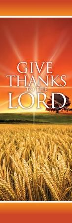 Give Thanks Lord Vinyl Banner (2 x 6)