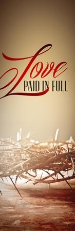 Love Paid in Full Vinyl Banner (2 x 6)