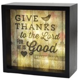 Give Thanks to the Lord, LED Lighted Art
