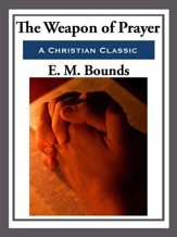 The Weapon of Prayer - eBook
