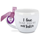 I Love That You're My Sister, Mug with Bow