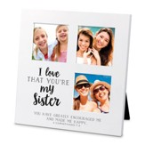 I Love That You Are My Sister, Small Collage Frame