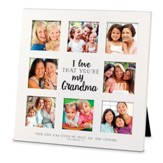 I Love That You Are My Grandma, Collage Frame