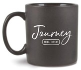 Journey, Ceramic Mug (Jeremiah 29:11)(16 oz.)