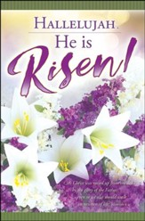 Hallelujah, He Is Risen! (Romans 6:4, KJV) Large Bulletins, 100