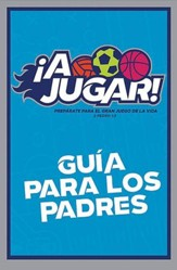 A Jugar: Guia para los Padres (Game On: Parent Guide, pkg. of 10)