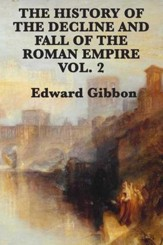 History of the Decline and Fall of the Roman Empire Vol 2 - eBook