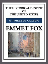 The Historical Destiny of the United States - eBook