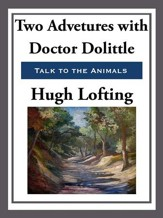 Two Adventures with Doctor Doolittle - eBook