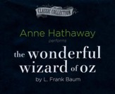 The Wonderful Wizard of Oz- unabridged audio book on CD