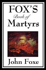 Fox's Book of Martyrs - eBook